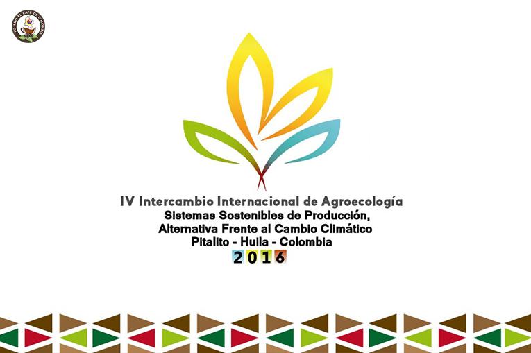 IV INTERCAMBIO INTERNACIONAL DE AGROECOLOGÍA - SENA Pitalito