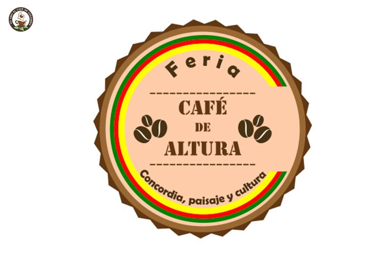 "Sexta Feria de Café de Altura ""Concordia, paisaje y cultura"""